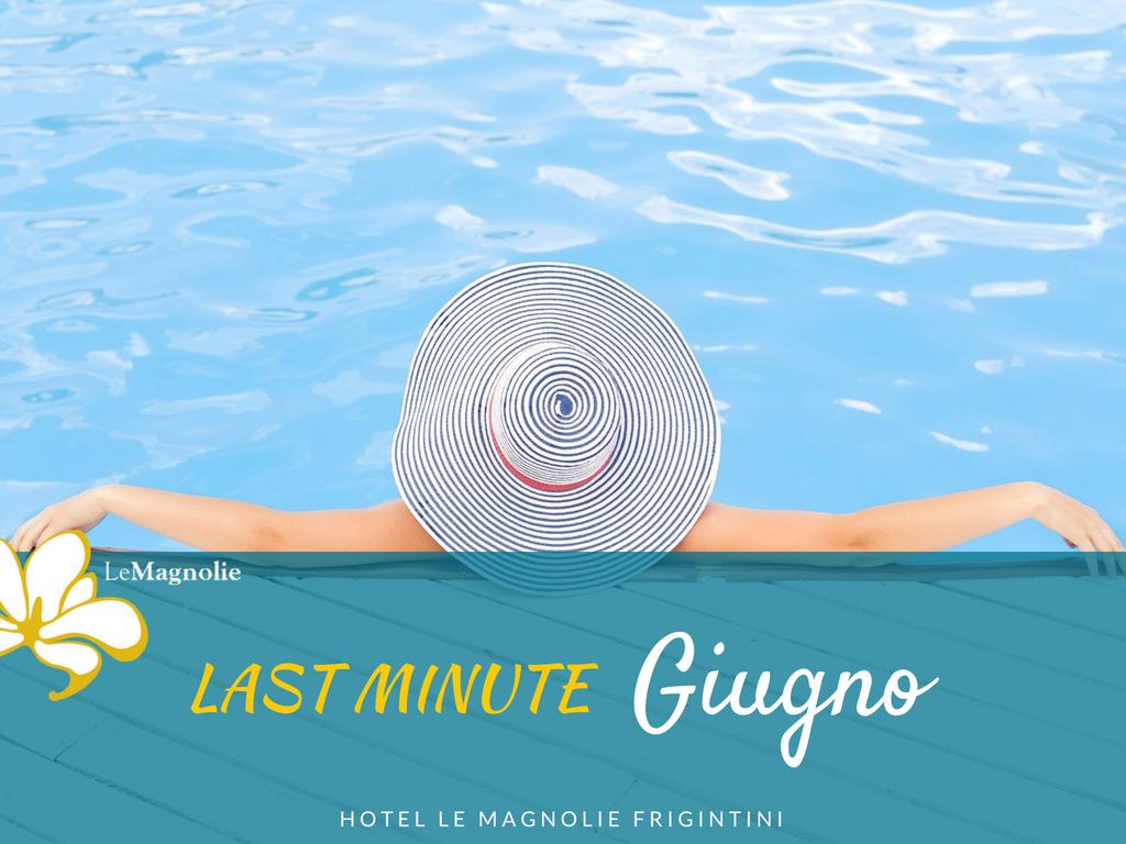 Last Minute Giugno 2018 | Le Magnolie Hotel**** a Frigintini | Vacanza tra natura e relax