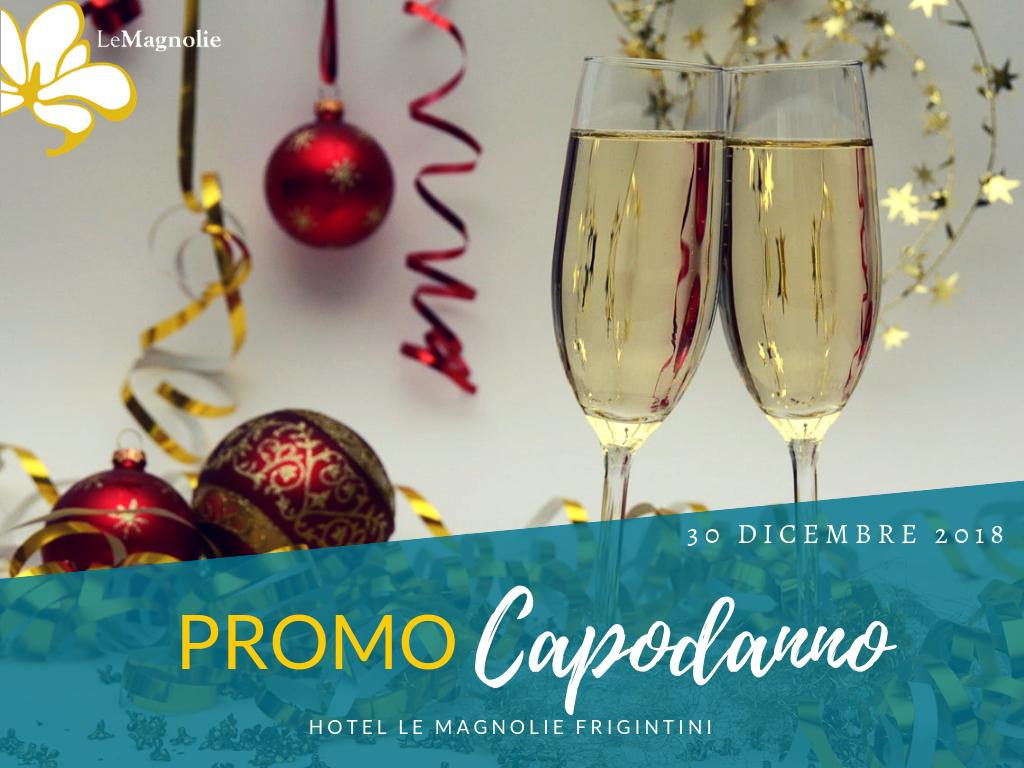 Promo Capodanno 2019 | Le Magnolie Hotel**** a Frigintini | Vacanza tra natura e relax
